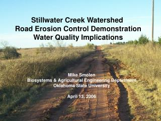 Stillwater Creek Watershed  Road Erosion Control Demonstration Water Quality Implications