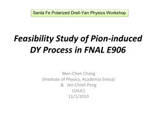 Feasibility Study of Pion-induced DY Process in FNAL E906