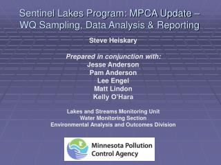 Sentinel Lakes Program: MPCA Update – WQ Sampling, Data Analysis & Reporting