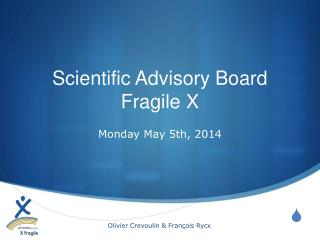 Scientific Advisory Board Fragile X