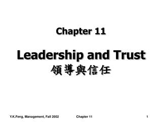 Chapter 11 Leadership and Trust 領導與信任