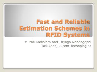 Fast and Reliable Estimation Schemes in RFID Systems