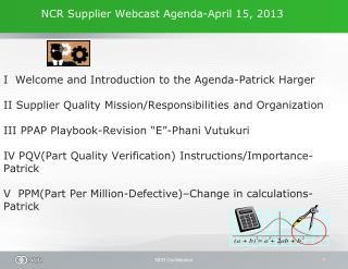 NCR Supplier Webcast Agenda-April 15, 2013