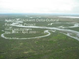 Quinhagak Village - 70 air miles south of Bethel - next to the Kanektok River Delta