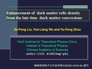 Ze-Peng Liu, Yue-Liang Wu and Yu-Feng Zhou Kavli Institute for Theoretical Physics China,