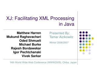 XJ: Facilitating XML Processing in Java