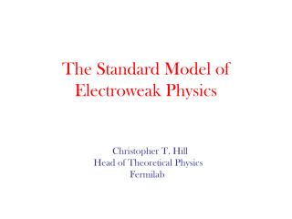 The Standard Model of Electroweak Physics