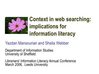 Context in web searching: implications for information literacy