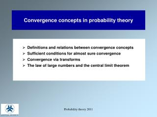 Convergence concepts in probability theory