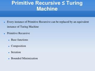 Primitive Recursive ≤ Turing Machine