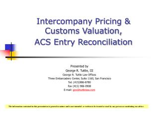 Intercompany Pricing  Customs Valuation,  ACS Entry Reconciliation