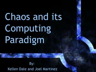 Chaos and its Computing Paradigm