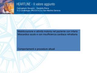 Camogliano Giovanni - Gardella Elena S.C Cardiologia- IRCCS A.O.U San Martino Genova