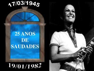 25 ANOS DE SAUDADES