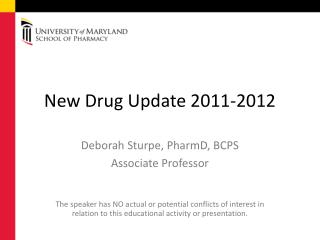 New Drug Update 2011-2012