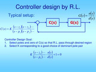 Controller design by R.L.