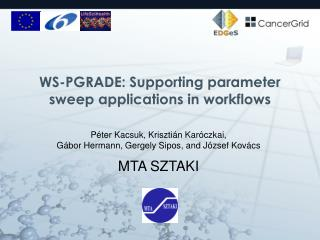 WS-PGRADE: Supporting parameter sweep applications in workflows