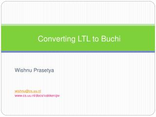 Converting LTL to Buchi