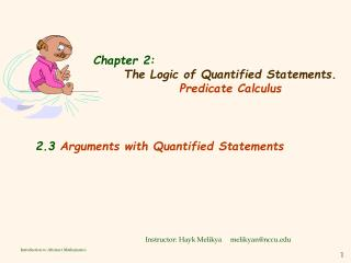 Chapter 2:  The Logic of Quantified Statements. Predicate Calculus