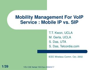 Mobility Management For VoIP Service : Mobile IP vs. SIP