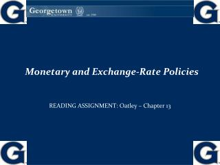 Monetary and Exchange-Rate Policies