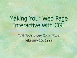 Making Your Web Page Interactive with CGI