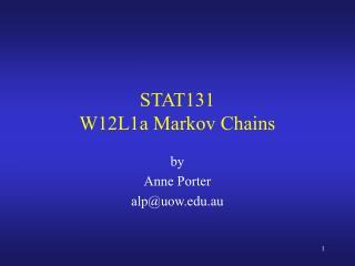 STAT131 W12L1a Markov Chains