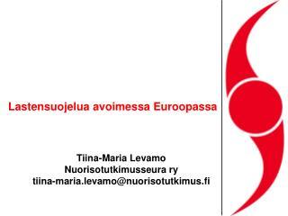 Lastensuojelua avoimessa Euroopassa