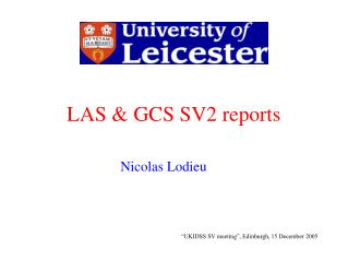 LAS & GCS SV2 reports