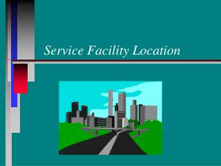 Service Facility Location