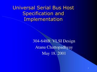 Universal Serial Bus Host Specification and Implementation