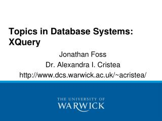 Topics in Database Systems: XQuery