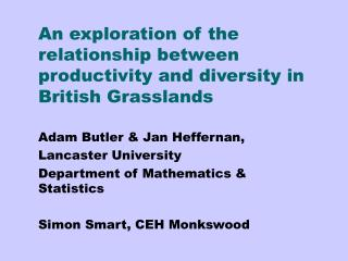 An exploration of the relationship between productivity and diversity in British Grasslands