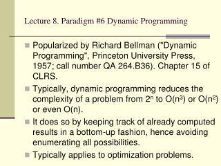 Lecture 8. Paradigm #6 Dynamic Programming