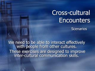 Cross-cultural Encounters