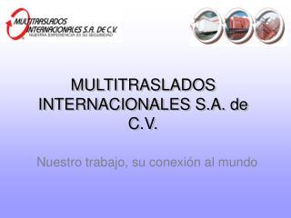 MULTITRASLADOS INTERNACIONALES S.A. de C.V.