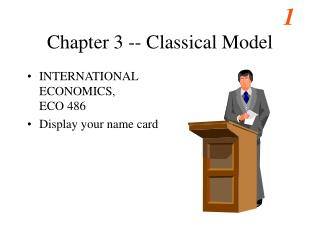 Chapter 3 -- Classical Model