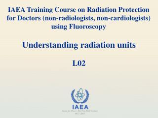 Understanding radiation units L02