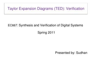 Taylor Expansion Diagrams (TED):  Verification