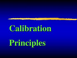 Calibration Principles