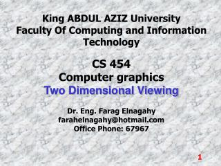 King ABDUL AZIZ University Faculty Of Computing and Information Technology CS 454