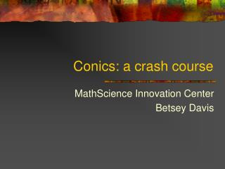 Conics: a crash course