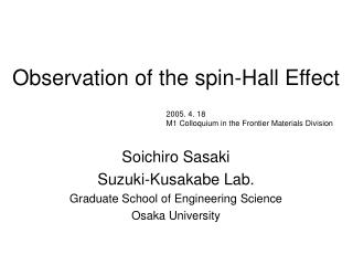 Observation of the spin-Hall Effect