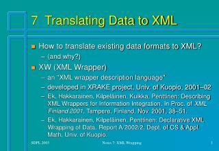 7  Translating Data to XML