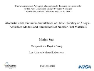 Atomistic and Continuum Simulations of Phase Stability of Alloys -  Advanced Models and Simulations of Nuclear Fuel Mate
