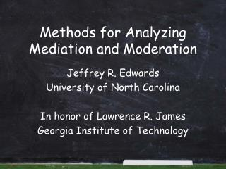 Methods for Analyzing Mediation and Moderation