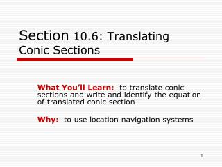 Section  10.6: Translating Conic Sections