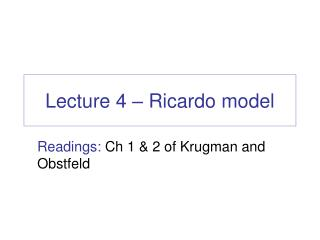 Lecture 4 – Ricardo model
