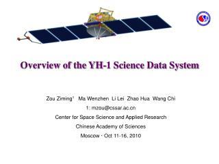 Zou Ziming 1    Ma Wenzhen  Li Lei  Zhao Hua  Wang Chi  1: mzou@cssar.ac
