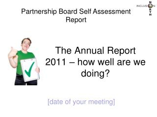 The Annual Report 2011 – how well are we doing?